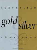 Australian Gold and Silver