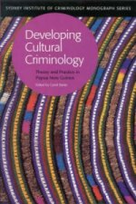 Developing Cultural Criminology