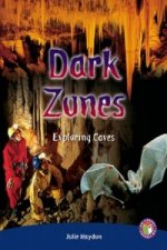 Dark Zones, Exploring Caves PM Sapphire Non-Fiction