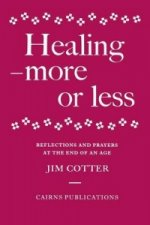 Healing - More or Less