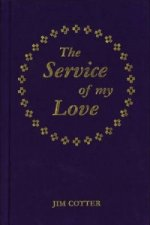 Service of My Love