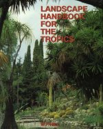 Landscape Handbook for the Tropics