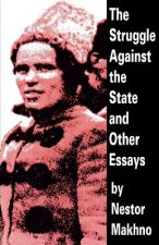 Struggle Against the State and Other Essays