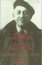 Social Anarchism Or Lifestyle Anarch
