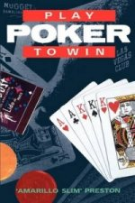 Play Poker to Win