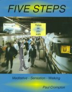 Five Steps - Meditative Sensation Walking