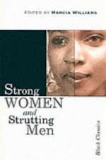 Strong Women and Strutting Men