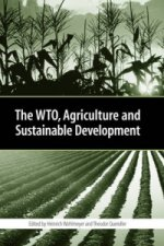 WTO, Agriculture and Sustainable Development