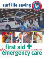 First Aid and Emergency Care