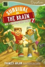 Survival on the Brain: Max Stone and Ruby Jones