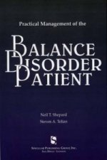 Practical Management of the Balance Disorder Patient