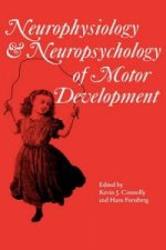 Neurophysiology and Neuropsychology of Motor Development