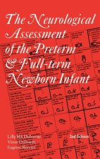 Neurological Assessment of the Preterm and Full-term Newborn Infant