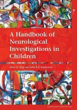 Handbook of Neurological Investigations in Children