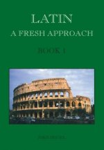 Latin: A Fresh Approach