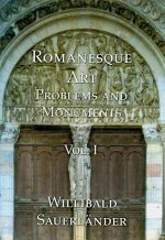 Romanesque Art Problems and Monuments