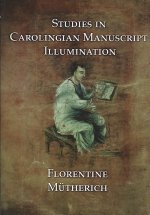 Studies on Carolingian Manuscripts