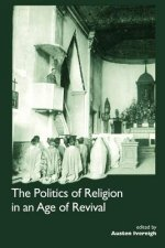 Politics of Religion in an Age of Revival