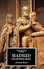 Companion Guide to Madrid and Central Spain