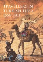 Travellers in Turkish Libya 1550 -1911