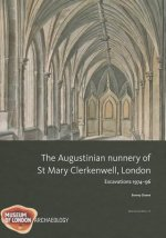 Augustinian Nunnery of St Mary Clerkenwell, London
