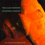 Glass Workers of Roman London