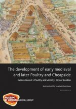 Development of Early Medieval and Later Poultry and Cheapside