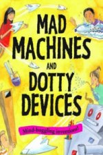Mad Machines and Dotty Devices