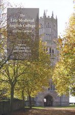 Late Medieval English College and Its Context