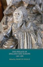 Prelate in England and Europe, 1300-1560