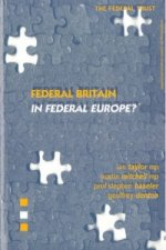 Federal Britain in Federal Europe?