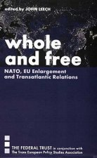 Whole and Free NATO EU Enlargement
