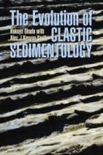 Evolution of Clastic Sedimentology