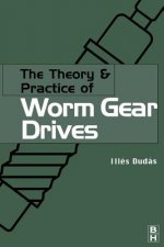 Theory and Practice of Worm Gear Drives