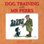 Dog Training with Mr.Perks