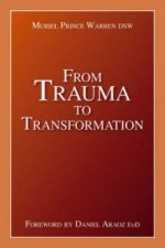 From Trauma  to Transformation