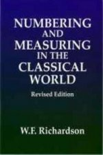 Numbering and Measuring in the Classical World