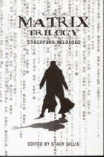Matrix Trilogy - Cyberpunk Reloaded