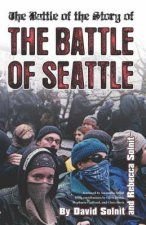 Battle of the Story of the Battle of Seattle