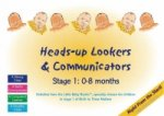 Heads-up Lookers and Communicators