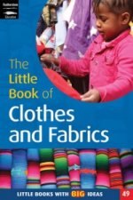 Little Book of Clothes and Fabrics