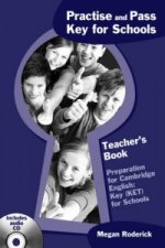 Practise and Pass Key Ket) for Schools Teachers Book