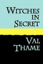 Witches in Secret