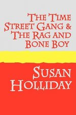Time Street Gang and The Rag and Bone Boy