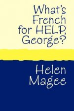 What's French for Help, George?