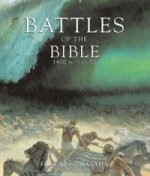 Battles of the Bible 1400 BC-AD 73