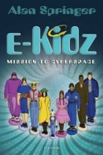 E-Kidz: Mission to Cyberspace