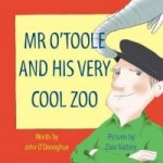 Mr O´Toole and His Very Cool Zoo