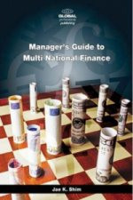 Manager's Guide to Multi National Finance