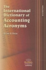 International Dictionary of Accounting Acronyms